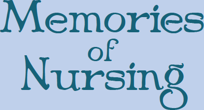 Memories of Nursing